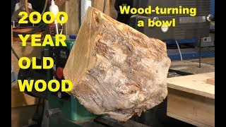 287 Wood-turning 2000 year old wood into a bowl extraordinary
