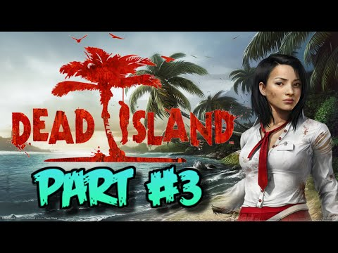 Dead Island (Remastered): gameplay walkthrough (Part #3) ZOMBIES ON THE STREETS!!! |