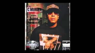 "C murder ""Street Life"" Featuring Jahbo"