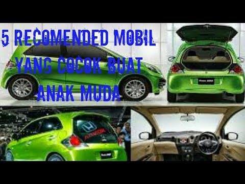 5 recomended mobil yang cocok buat anak muda