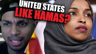 Ilhan Omar comments COMPARE U.S. to HAMAS?