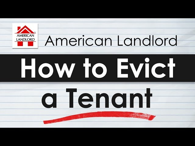 How to Evict a Tenant - Eviction Tutorial   American Landlord