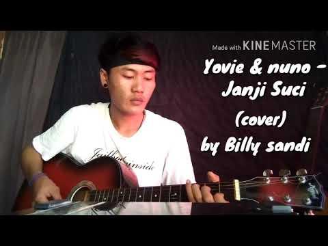 Yovie and Nuno - Janji Suci (cover) by Billy Sandi