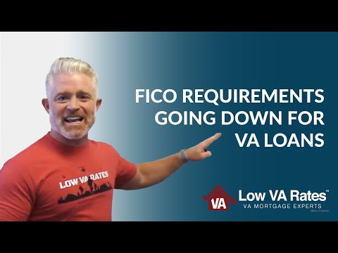 fico-requirements-going-back-down-for-va-loans