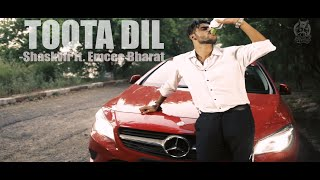 'TOOTA DIL'- B&S |Latest '2016' NEW Hindi Sad Song (Full Video Song)