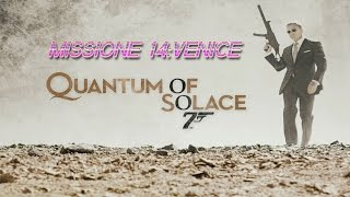 007 Quantum of Solace - Missione 14 : Venice