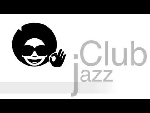 Club Jazz and Acid Jazz Funk: Best of Club Jazz Music and Cl