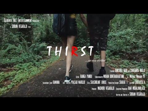 Thirst - an eco thriller   Silent Thriller   SEVENTH HILL ENTERTAINMENT