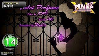 [PUMP IT UP XX] Violet Perfume…
