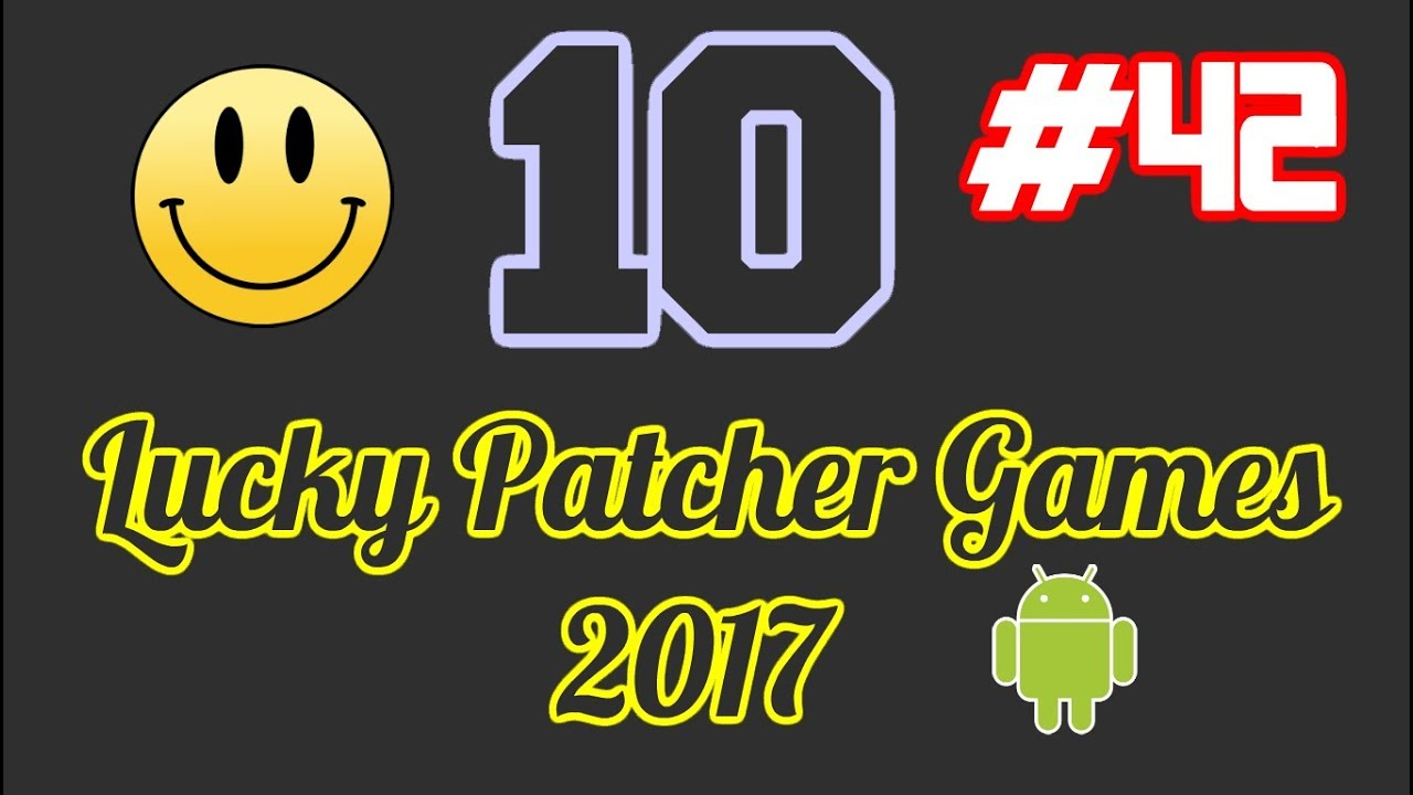 10 Lucky Patcher Android No Root Games List #42 November 2017