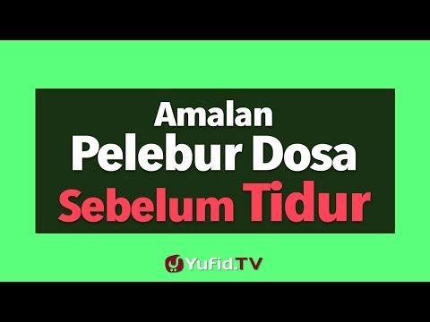 Amalan Pelebur Dosa Sebelum Tidur - Poster Dakwah Yufid TV