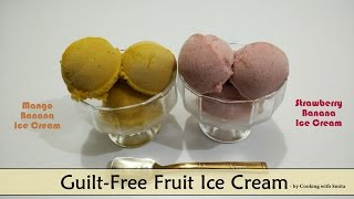 Guilt-Free Fruit Ice Cream Recipe in Hindi by Cooking with Smita - Sugar Free Ice Cream - आइसक्रीम