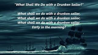 What Shall We Do with a Drunken Sailor? words lyrics best sea favorite sing along songs