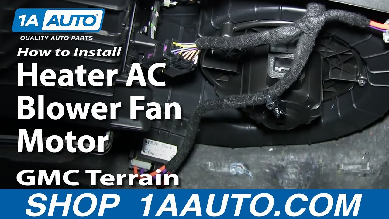 maxresdefault how to install replace heater ac blower fan motor gmc terrain 2007 chevy colorado blower fan resistor and wiring harness replacement at soozxer.org