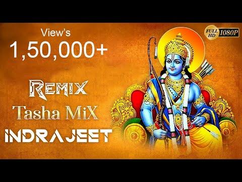 Ram Ji Ki Nikli Sawari (Tasha) Remix DJ INDRAJEET JBP (7828780767) Ram Navami Special's