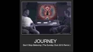 Don't stop believing - The Sunday Club 2010 Remix