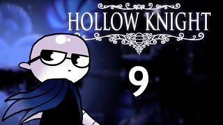 Hollow Knight - Northernlion Plays - Episode 9 [Breakthrough]