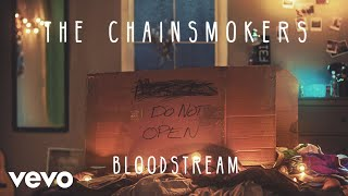 [3.42 MB] The Chainsmokers - Bloodstream (Audio)