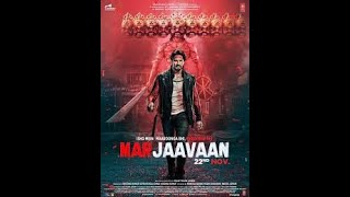 Filmywap   Marjaavaan 2019 Hindi Full Movie