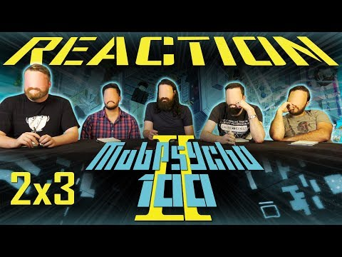 """Mob Psycho 100 2x3 REACTION!! """"One Danger After Another ~Degeneration~"""""""
