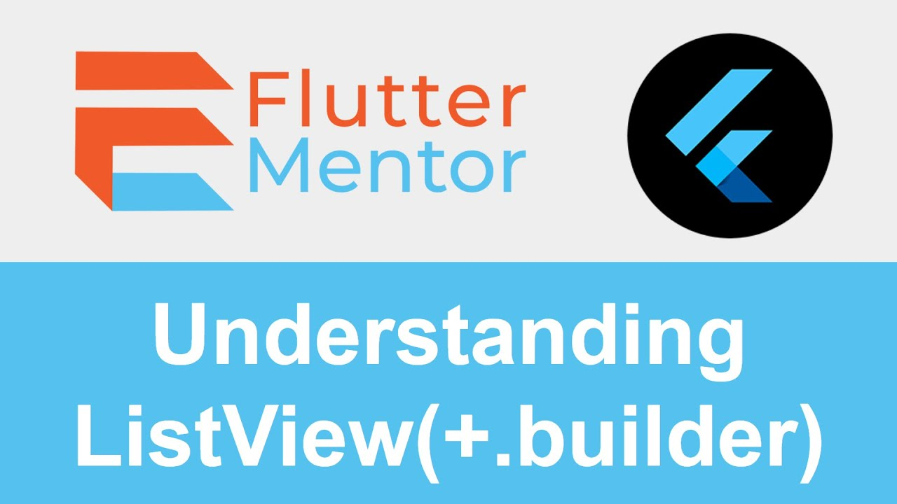 ListView & ListView.builder Explained (+ How To Use It) - Flutter