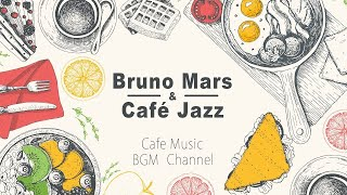 Bruno Mars Jazz e Bossa Nova Cover - Café Relaxante Música - Cafe Jazz Música Instrumental