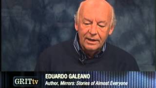 Eduardo Galeano: Stories Of Almost Everyone