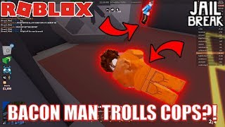 BACON HAIR TROLLS COPS??? | Roblox Jailbreak