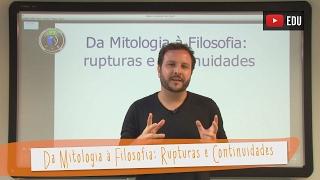 Videoaulas Poliedro | Da Mitologia à Filosofia: rupturas e continuidades