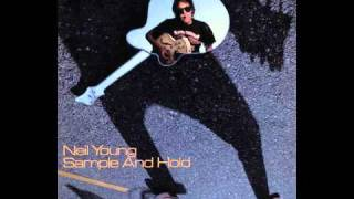 Sample and Hold (single version) - Neil Young