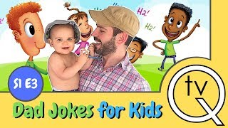 Clean Funny Dad Jokes For kids (Laughing is good for you)  S1 E3