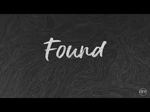 Found | Official Lyric Video | CRC Music