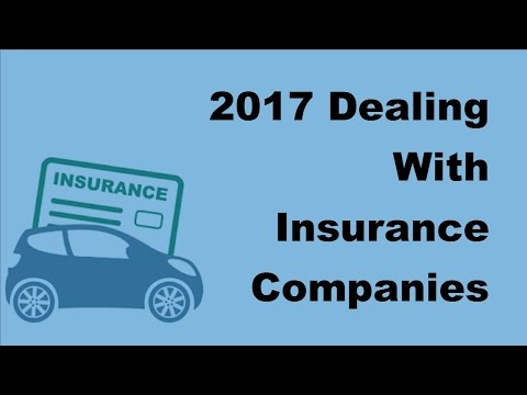 2017 Dealing With Insurance Companies When Your Car Is A Total Loss