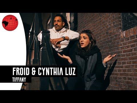 Froid & Cynthia Luz - Tiffany (Prod. NeoBeats)