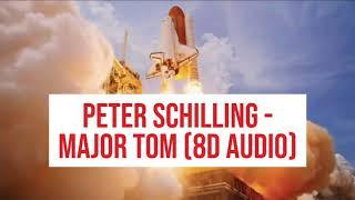 Peter Schilling - Major Tom (8D Audio)