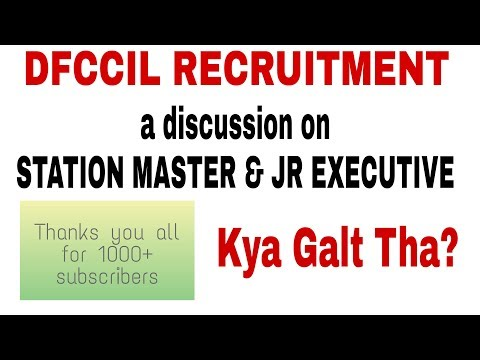 Discussion on DFCCIL station Master and jr executive post , study material and all other
