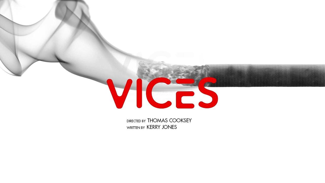 """Vices"" (Short Film)"