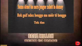 Egza Killah Kenn Ci Mane Lyrics