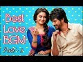 Best Love Background Music (BGM) - Part 2 | South Indian Love BGM | Tamil Love BGM
