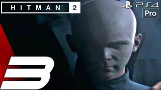 HITMAN 2 - Gameplay Walkthrough Part 3 - Vermont, Another Life (PS4 PRO)