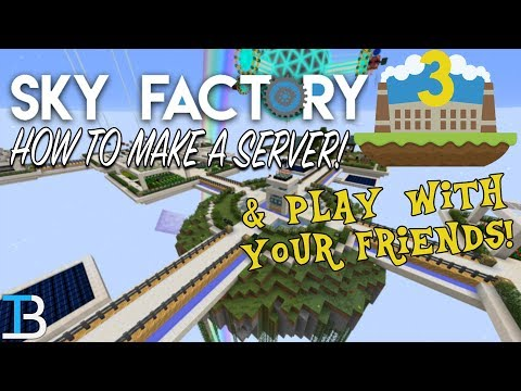 How To Make A SkyFactory 3 Server (Play SkyFactory 3 With Your Friends!)