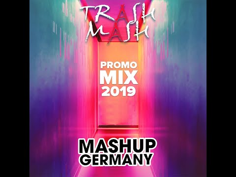 MASHUP-GERMANY - PROMO MIX 2019 (TRASH MASH) [FREE DOWNLOAD OUT NOW!]