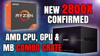Ryzen 2800X Confirmed, AMD