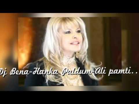 Dj Bena-Hanka Paldum-Ali pamtim još Remix
