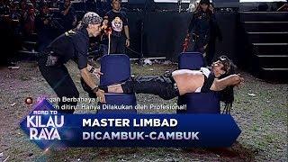 Paling Menegangkan! Tubuh Master Limbad Dicambuk Cambuk  - Road To Kilau Raya (23/9)
