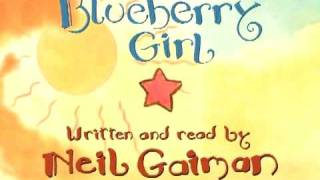 Blueberry Girl - New from Neil Gaiman