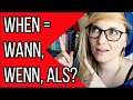 Learn German  wann, wenn, als - which when is correct?  Deutsch Fr Euch 120