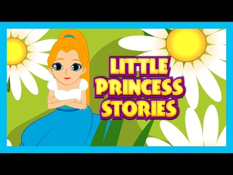 Little Princess Stories    5 Best Princess Storybooks - Bedtime Stories and Fairy Tales Compilation