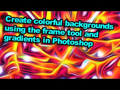 Photoshop tutorial : Create colorful backgrounds using the frame tool / gradients / smart objects thumbnail