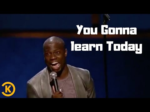 Kevin Hart | You Gonna Learn Today